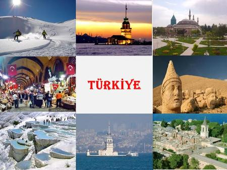 TÜRK İ YE. Turkey is a big country between Europe and Asia. There are seven regions and 81 cities in Turkey. Türkiye Ankara.