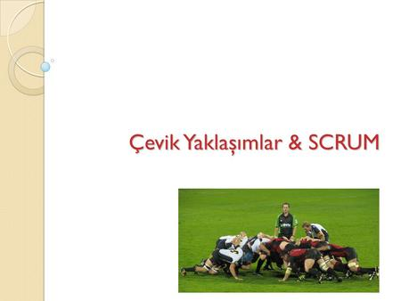 Çevik Yaklaşımlar & SCRUM. Standish Group Chaos Report 19941999200120042010, 2012 1. User involvement 1. Executive mngment support 1. User involvement1.