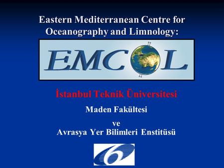 Eastern Mediterranean Centre for Oceanography and Limnology: