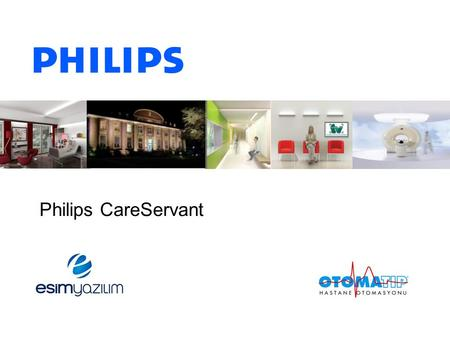 Philips CareServant.