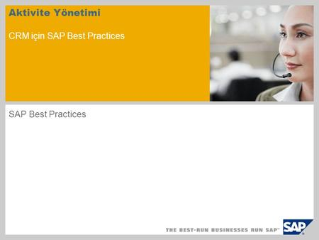 Aktivite Yönetimi CRM için SAP Best Practices SAP Best Practices.