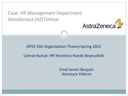 Case: HR Management Department AstraZeneca (AZ)Türkiye