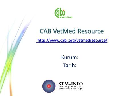CAB VetMed Resource    Kurum: Tarih: