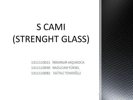 S CAMI (STRENGHT GLASS)