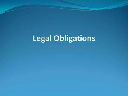Legal Obligations. Duty of Secrecy (Confidentiality) One of the conditions of the relationship between a bank and its customers is that the customers'