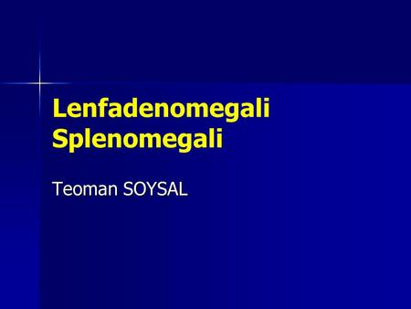 Lenfadenomegali Splenomegali