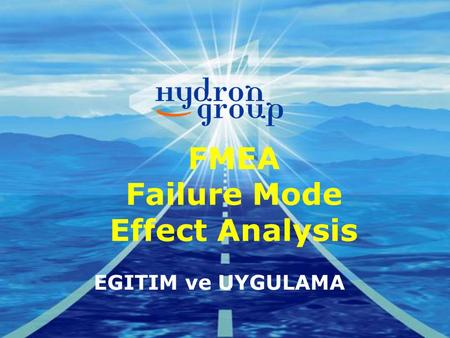 FMEA Failure Mode Effect Analysis EGITIM ve UYGULAMA.