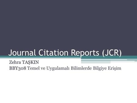 Journal Citation Reports (JCR)