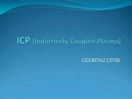 ICP (Inductively Coupled Plasma)