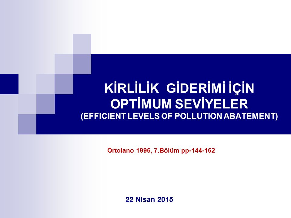 FAYDA/MALİYET ANALİZİ (BENEFIT-COST ANALYSIS) (INTEGRATION OF CONCEPTS FROM CHAPTER 5 AND CHAPTER 6)...........Benefits: Beneficial Effects of an Activity (gains)...........Costs: Harmful Effects of an Activity (losses) RESOURCE ALLOCATION /PARETO'S CRITERION/PARETO IMPROVEMENT........