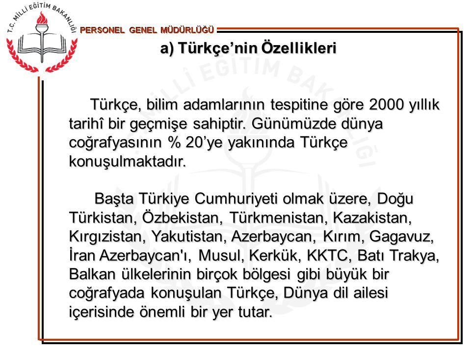 PERSONEL GENEL MÜDÜRLÜĞÜ Bu denli büyük bir potansiyele sahip olan Türkçe, elbetteki bilim dilidir.