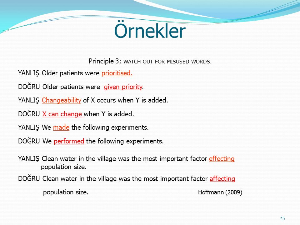 26 Örnekler Principle 4: OMIT UNNECESSARY WORDS AND PHRASES.