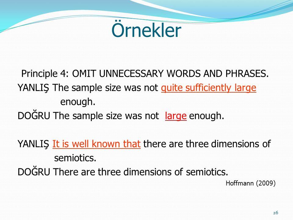 KURALLAR Principle 5USE CORRECT PREPOSITIONS.Principle6USE CORRECT ARTICLES.