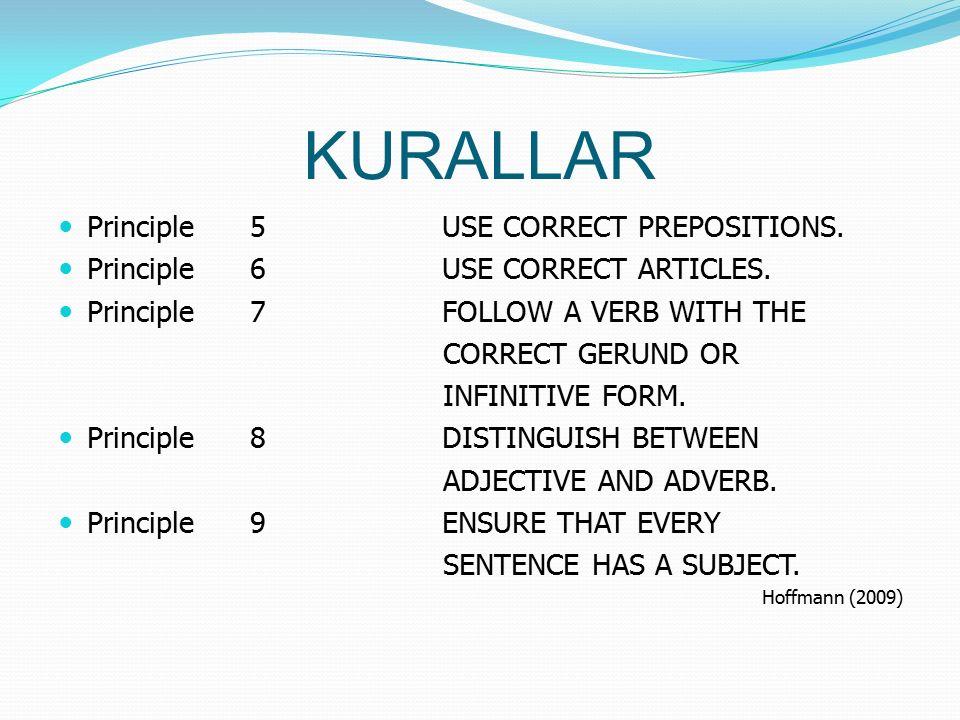 KURALLAR Principle 10 CONSTRUCT COHESIVE PARAGRAPHS – BE READER- FRIENDLY.