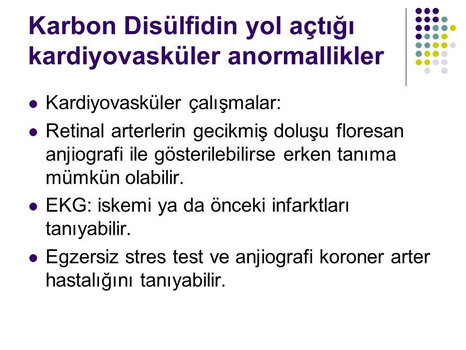 Ayırıcı Tanı Kronik karbon disülfid etkisinde meydana gelen vasküler bulgular aterosklerotik hastalığı olan herhangibir kişi ile aynıdır.