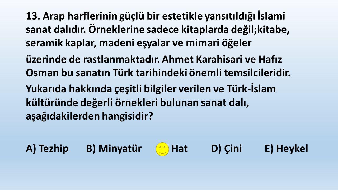 14.Osmanlı Devleti'nin, Kuruluş Dönemi'nde aşağıdakilerden hangisini amaçladığı savunulamaz.