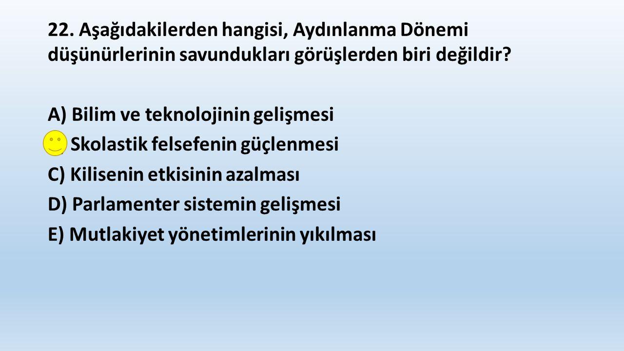 23.Aşağıdakilerden hangisi, Osmanlı Devleti'nin Klasik Dönem'inde (XV.