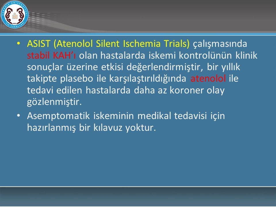 Tablo 1'de sessiz miyokardiyal iskemi ile ilgili yapılan çalışmalar ve bu çalışmaların klinik sonuçları verilmiştir.