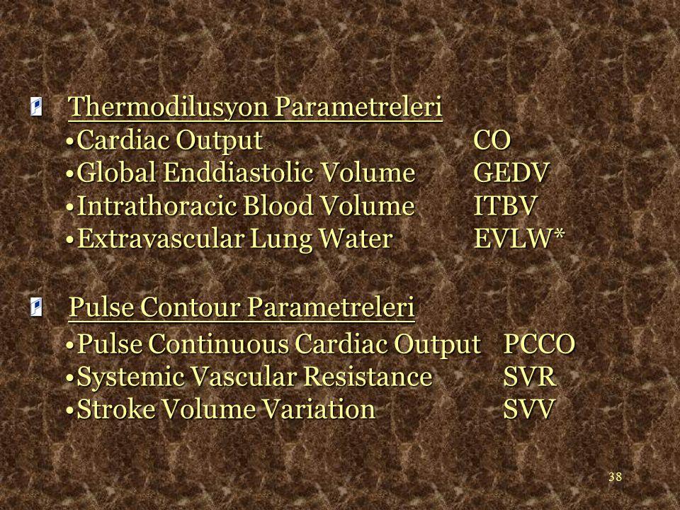 39 LiDCO / Pulse CO oArteriyel dalga analizini kullanır oKalibrasyon için Lityum o8 saatte bir kalibrasyon gerekir