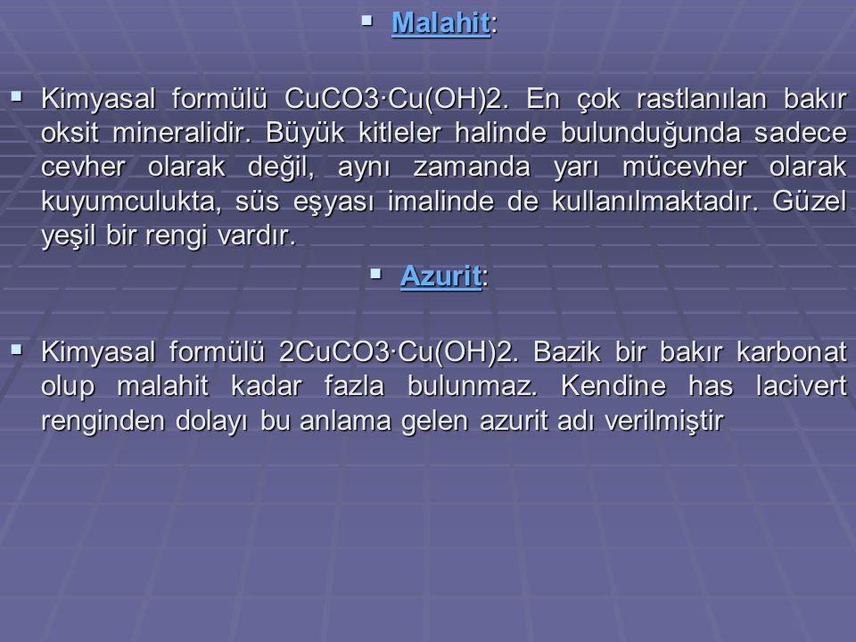 MineralFormül%Cu%Fe%S%As%Sb Nabit BakırCu99,9 Sülfürler KalkositCu 2 S79,920,1 KovellinCuS66,533,5 KalkopiritCuFeS 2 34,630,534,9 BornitCu 5 FeS 4 63,311,125,6