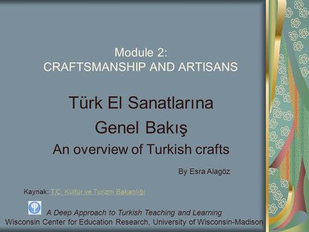 Module 2: CRAFTSMANSHIP AND ARTISANS
