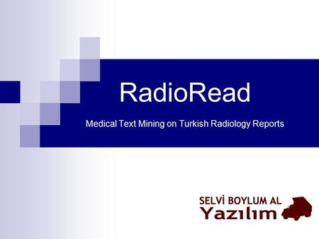 RadioRead Medical Text Mining on Turkish Radiology Reports