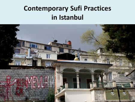 Contemporary Sufi Practices in Istanbul. Amateur musicians.