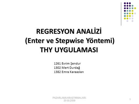 (Enter ve Stepwise Yöntemi)