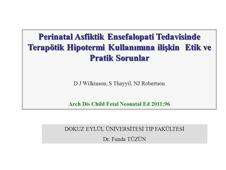 Arch Dis Child Fetal Neonatal Ed 2011;96