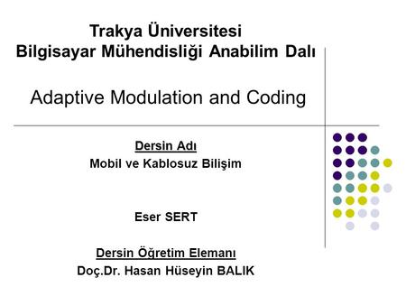 Adaptive Modulation and Coding