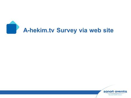 A-hekim.tv Survey via web site. 2 Contribution of a-hekim.tv %88 of the total physicians declared that a-hekim.tv helps to improve their scientific knowledge.