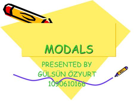 MODALSMODALS PRESENTED BY GÜLSÜN ÖZYURT 1090610166.