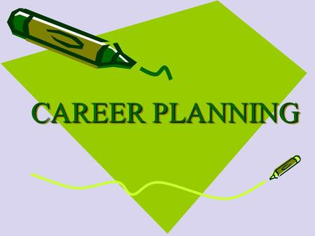 CAREER PLANNING. Effective career development involves: Gathering, assessing and understanding information about ourselves and our options To make the.