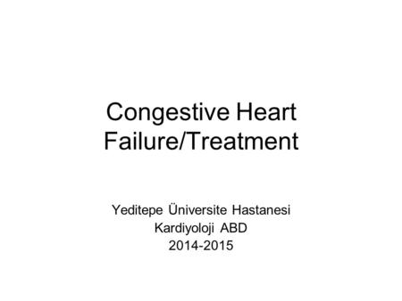 Congestive Heart Failure/Treatment