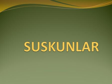 My favarite series is 'Suskunlar'. The series tell: They went to jail for a little joke.