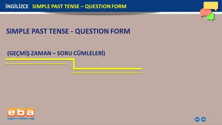 1 İNGİLİZCE SIMPLE PAST TENSE – QUESTION FORM. 2 Did Thomas Edison invent the light bulb? Yes, he did. İNGİLİZCE SIMPLE PAST TENSE – QUESTION FORM.