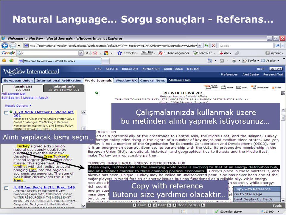 Natural Language… Sorgu sonuçları - Referans… Seçilen kısmın referansını Westlaw International Sizin için düzenler… Bu düzenleme basılı kaynağa Atıf verir…