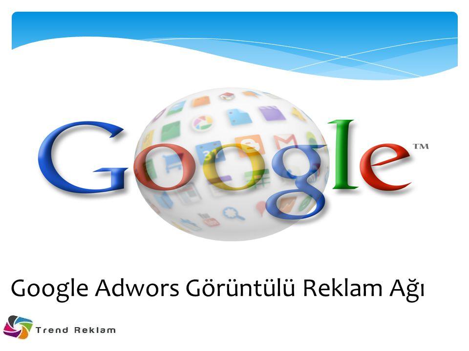 Görüntülü Reklam Ağı Hakkında Görüntülü Reklam Ağı nda reklam gösterdiğinizde, çok çeşitli ilgi alanlarına sahip geniş bir müşteriler yelpazesine ulaşabilir, reklamlarınızı yayınlayacağınız siteleri veya sayfaları seçebilir ve göz alıcı reklam biçimleriyle kullanıcıların ilgisini çekebilirsiniz.