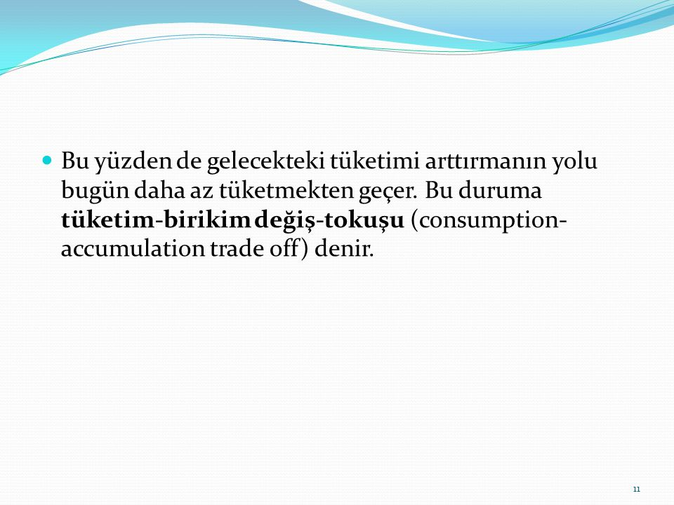 Üretim  Malların istekleri karşılama özelliğine fayda (utility), fayda yaratma faaliyetine ise üretim (production) denir.