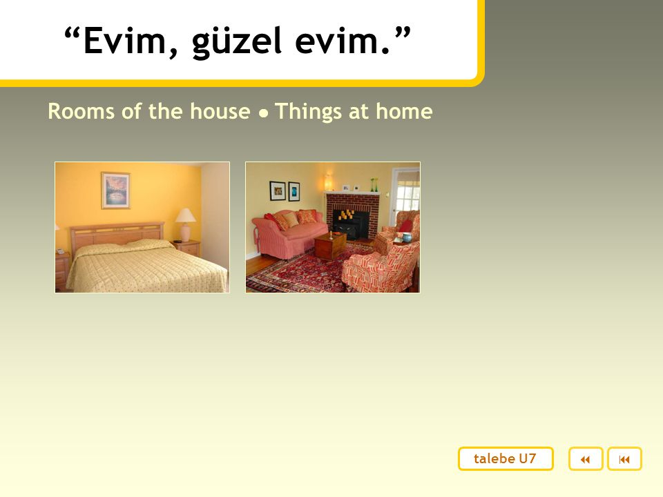 Evim, güzel evim. Rooms of the house ● Things at home  talebe U7