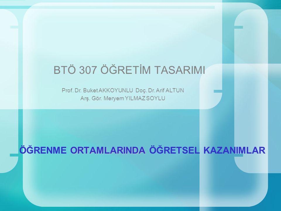 BTÖ 307 Öğretim Tasarımı / 2007 - 2008 Güz2 Öğretsel kazanımların olmadığı bir öğrenme ortamında öğrenme gerçekleşir mi.