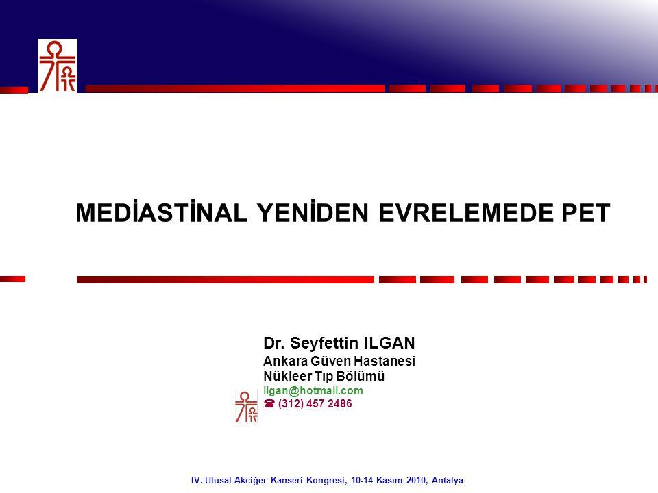 2/32 Sunu Planı •Mediastinal yeniden evrelemede PET •Diğer yöntemler ile karşılaştırma •PET'e ilişkin fizik ve teknik konular •FDG Fizyolojisi •Sonuç IV.