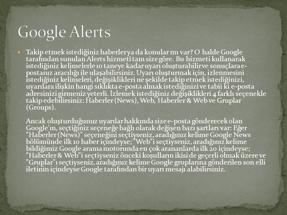  Her yeri aramaya devam eden Google en sonunda basılı kitapların içine de ulaştı.