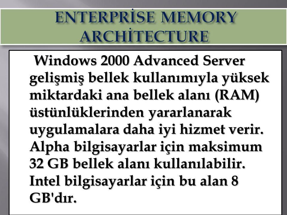  Distributed File System (Dfs), değişik dosya sistemlerinin tek bir mantıksal directory yapısı altında toplanmasını sağlar.