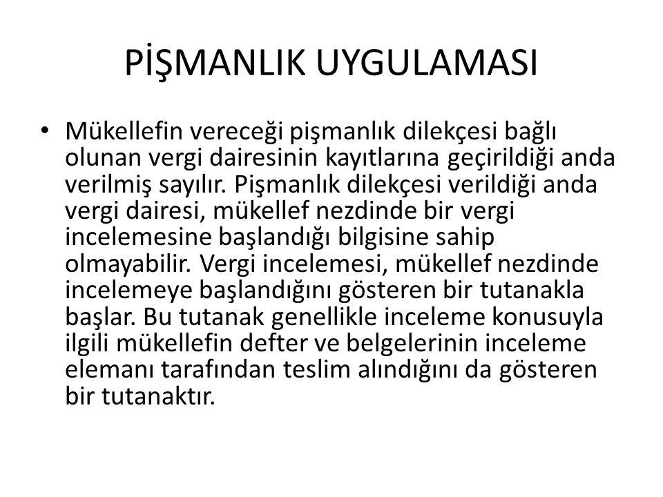 PİŞMANLIK UYGULAMASI • VUK'un 140.