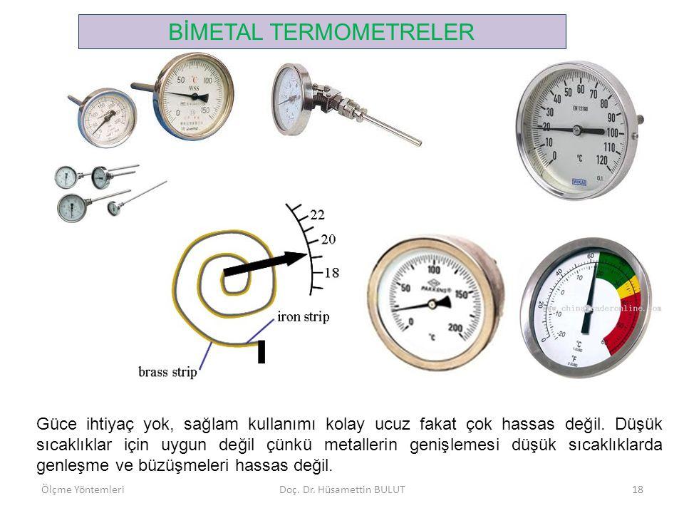 ELEKTRİK DİRENÇ TERMOMETRELERİ (RDT) Elektriksel etkilerle sıcaklık ölçme aletlerindendir.