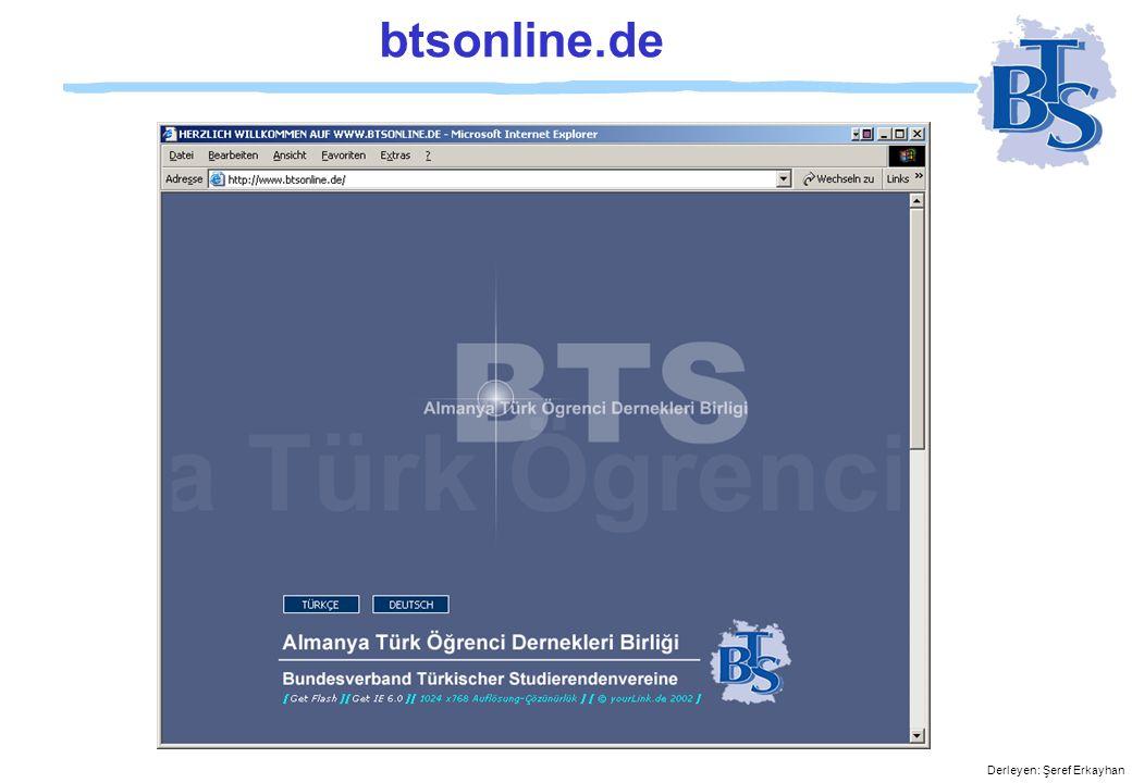 Derleyen: Şeref Erkayhan btsonline.de