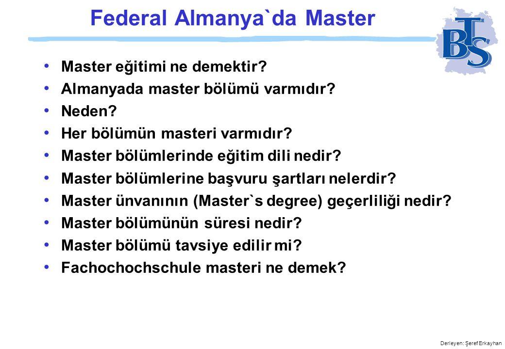 Derleyen: Şeref Erkayhan Federal Almanya`da Master • Master eğitimi ne demektir.