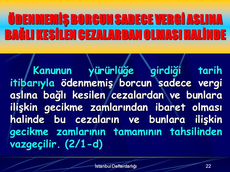 İstanbul Defterdarlığı23 İŞTİRAK, TEŞVİK VE YARDIM FİİLLERİ NEDENİYLE KESİLEN VERGİ ZİYAI CEZALARI İştirak, teşvik ve yardım fiilleri nedeniyle kesilen vergi ziyaı cezalarında, cezaya muhatap olanların, CEZANIN % 20'sini, 9 eşit taksitte tamamen ödenmesi şartıyla, cezanın kalan % 80'inin ve bunlara uygulanan gecikme zamlarının tamamının tahsilinden vazgeçilir.