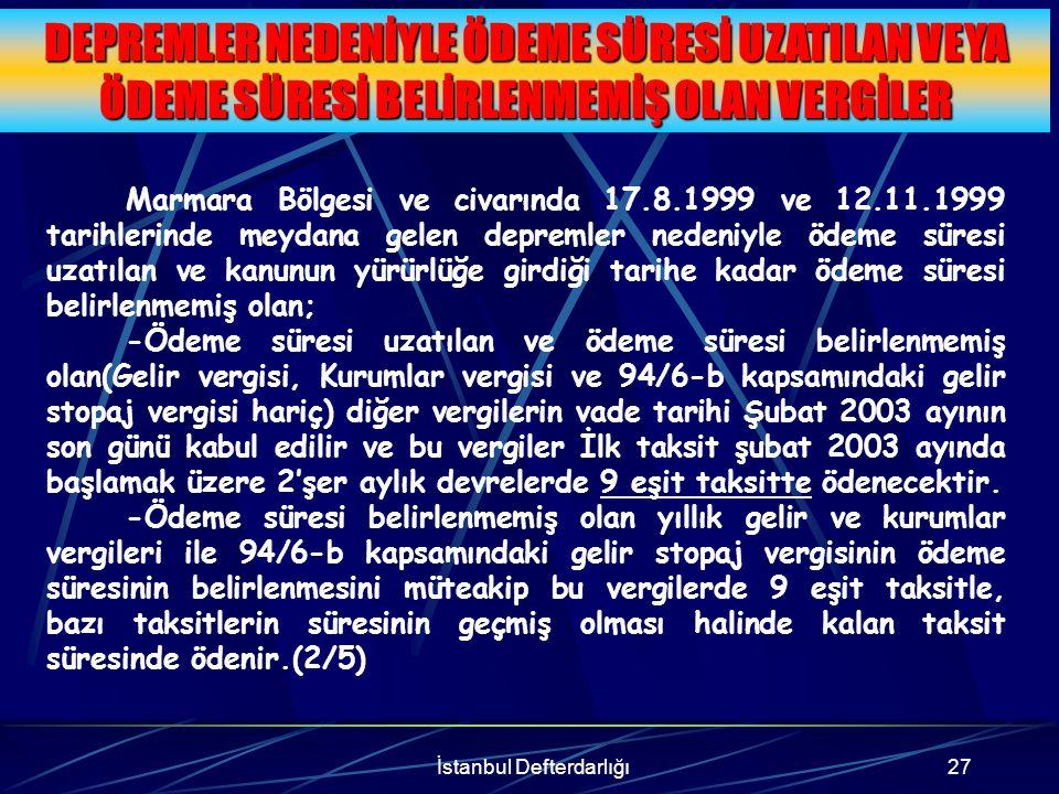 İstanbul Defterdarlığı28 Vergi Mahkemeleri nezdinde dava açılmış ya da dava açma süresi henüz geçmemiş olan ikmalen, re'sen veya idarece yapılmış tarhiyatlarda, VERGİLERİN % 50' si + TEFE 9 eşit taksitte tamamen ödenmesi gerekmektedir.